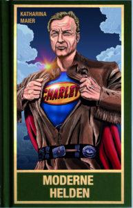 Geschichten über: Moderne Helden - Welten Retten mit Old Shatterhand, Superman, Gandalf, Mr. Spock und Sherlock Holmes