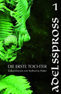 Adelsspross - von Katharina Maier